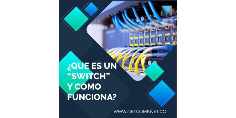 Qué es un Switch?